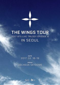 2017 BTS LIVE TRILOGY EPISODE III THE WINGS TOUR in Seoul 티저 포스터  #방탄소년단 #BTS #THEWINGSTOUR