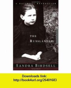 The Russlander (9780771014512) Sandra Birdsell , ISBN-10: 0771014511  , ISBN-13: 978-0771014512 ,  , tutorials , pdf , ebook , torrent , downloads , rapidshare , filesonic , hotfile , megaupload , fileserve