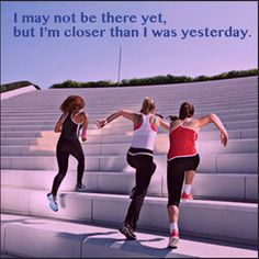 I may not be there yet, but I'm closer than I was yesterday !!