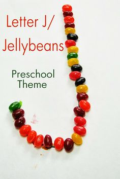 Mommy's Little Helper: Letter J/Jellybeans Preschool Theme