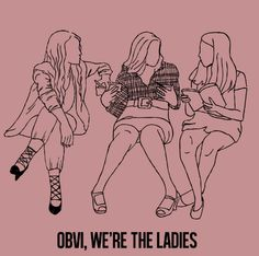 Obvi, we're the ladies. (via Tumblr)