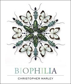 Biophilia by Christopher Marley (April 2015, Abrams)