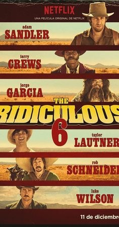 Directed by Frank Coraci.  With Adam Sandler, Steve Buscemi, Taylor Lautner, Terry Crews. An outlaw who was raised by Native Americans discovers that he has five half-brothers; together the men go on a mission to find their wayward, deadbeat dad.