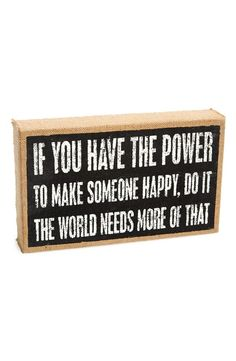 Make Someone Happy | Love this cute burlap box sign.