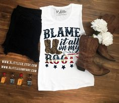 Blame It All On My Roots Women's Tanks in Various Color