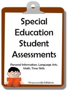 Student Assessments (math, language arts, time and personal info)