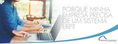 Porque minha empresa precisa de um sistema ERP?  http://www.brascomm.net.br/porque-empresa-precisa-de-um-sistema-erp/