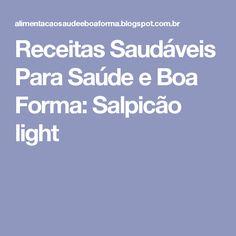 Receitas Saudáveis Para Saúde e Boa Forma: Salpicão light