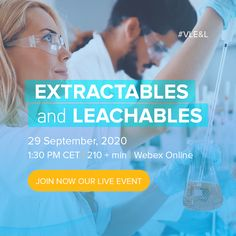 In the course of this E&L Live Event, we will explore the guideline updates, analytical testing innovations, and the impact of Extractables and Leachables (E&L) on biologics safety. Let's address the current E&L challenges with experienced pharmaceutical professionals who will share their in-depth knowledge on various topics. Join us on Tuesday, September 29th, 2020, at 1:30 p.m., and learn how to manage your E&L strategy and analyze testing techniques. Testing Techniques, University Of Vienna, Cross Functional Team, Materials Science, Organic Chemistry, Microbiology, Biotechnology, Live Events, Life Science