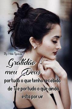 De todas as lições que a vida me ensinou, a maior delas: agradecer. __⚘Bibiana Benites