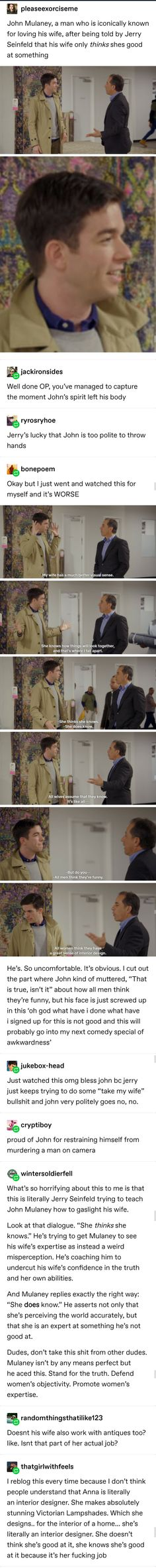 Jerry Seinfeld trying to teach John Mulaney to undercut his wife, but John doesn't have time for that sexist bull. Informations About Jerry Seinfeld trying to teach John Mulaney to undercut his wife, Jerry Seinfeld, John Mulaney, Faith In Humanity Restored, Street Smart, Stress, My Tumblr, Humor, Social Issues, Comedians