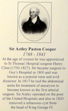 Sir Astley Paston Cooper, surgeon at Guy's Hospital, London during the early 1800's.   Via The Attic at Old Guy's/St Thomas Hospital, London © Suzi Love