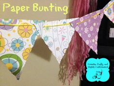 How to make a simple Paper Bunting - Crunchy, Crafty, and Highly Caffeinated - crunchycrafty.com