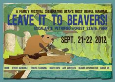 Leave It To Beavers! A Festival In Celebration of Utah Beavers
