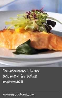Tasmanian Huon salmon in sake marinade   Looking for more salmon recipes? Jill Dupleix's rice noodles with salmon, lime and mint recipe is a great dinner option no matter the time of year. You might also like Luke Nguyen's Vietnamese chargrilled salmon salad recipe, or Gabriel Gate's French-style pan-fried salmon with shallots recipe.