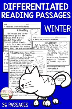 These fun reading passages are leveled with three levels per week for 12 weeks. Pat the Cat and Tip the Dog have winter adventures with their family. Great for reading fluency and comprehension practice for young readers. Excellent for homework, reading groups, and more!