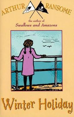 Winter Holiday Arthur Ransome, Swallows And Amazons, Winter Holidays, Author, Reading, Books, September, Libros, Book