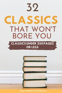 32 Easy Short Classics You Can Actually Read in One Sitting - Looking for great classics to read but can& read long books? Try reading these awesome list o - Books To Read In Your 20s, Feel Good Books, Books To Read Before You Die, Books You Should Read, 100 Books To Read, Books To Read For Women, Book Club Books, Book Lists, My Books