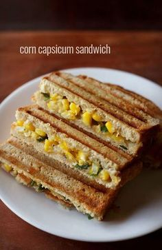 sweet corn capsicum sandwich recipe with step by step photos. easy recipe of a grilled corn capsicum sandwich. sandwiches are loved at home. our favorite is always the mumbai veg sandwich Grill Sandwich, Grilled Sandwich Recipe, Vegetarian Sandwich Recipes, Gourmet Recipes, Snack Recipes, Cooking Recipes, Corn Sandwich, Easy Sandwich Recipes, Veg Recipes