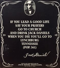 The Jack Daniels Life Prayer Jack Daniels Cocktails, Jack Daniels Party, Jack Daniels Birthday, Jack Daniels Bottle, Jack Daniels Whiskey, Whiskey Girl, Cigars And Whiskey, You Don't Know Jack, Jack Daniel's Tennessee Whiskey