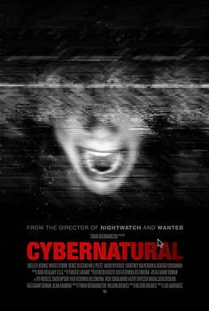 "Check out pics, trailer and more for upcoming horror movie ""Cybernatural"" here --->http://www.besthorrormovielist.com/horror-movie-news/cybernatural/   #horrormovies #scarymovies #horror #horrorfilms #ilovehorrormovies #horrormovietrailers #horrormoviesreviews #supernatural"