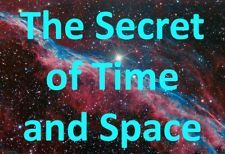 """Whoa!! When they say you can find anything on eBay, they really really mean it!  Here's an auction for """"The Secret of Time and Space""""!  Description says  """"The Secret of Time and Space  Why does time exist? How does it exist? True Measurement of Energy! (This knowledge most certainly comes from the future where it belongs)      A letter will be mailed to you with my Nobel worthy manuscript, not only logically redefining what limits 'light-speed', but the function and mechanism of 'time'…"""