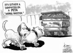 I wish PETA would get out of the Animal Shelter business entirely! Stick to what they do best. Animal advocacy awareness.. .