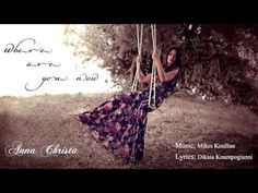 Where Are You Now - Anna Christa  [Official Audio]