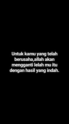 Aamiin New Quotes, Wise Quotes, Daily Quotes, Motivational Quotes, Inspirational Quotes, Islamic Love Quotes, Muslim Quotes, Quotes Lucu, Longing Quotes