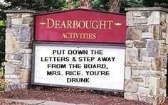 Why I will never be in charge of the community sign board