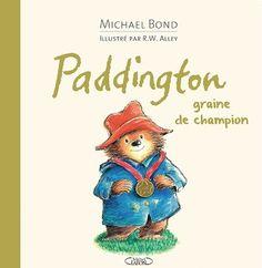 Paddington, graine de champion Eden Book, Roman, Going For Gold, Champions, Bond, Winnie The Pooh, Audiobooks, Disney Characters, Fictional Characters