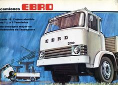 Ebro, Cab Over, Truck Art, Heavy Truck, Classic Trucks, Old Trucks, Old Cars, Cars And Motorcycles, Recreational Vehicles