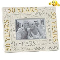 Wedding Anniversary Photo Frame Gift With Scripts Boxed 6 x 4 A beautiful frame to hold one 6 x 4 photo of that special occasion. The frame has the . Wedding Anniversary Photos, Golden Anniversary, Happy Birthday Gifts, Best Wedding Gifts, Birthday Woman, Gifts For Women, Scripts, Frame, Special Occasion