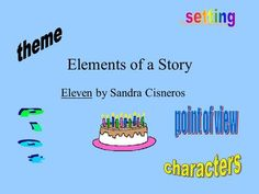 pin by alexis calvario on theme for eleven by sandra cisneros  elements of a story eleven by sandra cisneros i plot the series of events