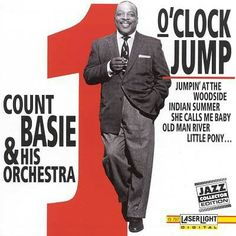 Count Basie & His Orchestra - One O'Clock Jump Count Basie, Indian Summer, Little Pony, Orchestra, Counting, Jazz, Album, Clock, Fictional Characters