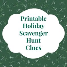 Printable Christmas scavenger hunt clues make for a fun Christmas eve or Christmas morning event for kids of all ages