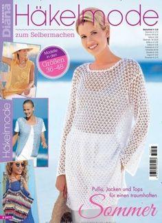 #Mode zum #Selbermachen Pullis, #Jacken & Tops für einen traumhaften #Sommer  In Diana Special:  #Häkeln #Stricken