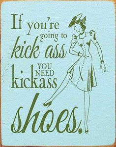 If you're going to kick ass. You're going to need kick ass shoes❤️ Cute Shoes, Me Too Shoes, Unique Shoes, Awesome Shoes, Fashion Quotes, Shoe Closet, Beautiful Shoes, New Shoes, Shoes Online