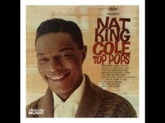 """""""An Affair to Remember """"  Nat King Cole"""