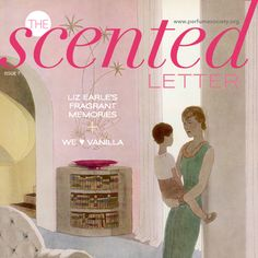 Our Mother's Day issue of The Scented Letter