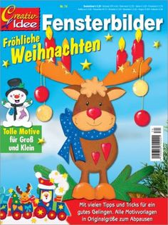 Fensterbilder Christmas Books, Christmas Crafts For Kids, Christmas Printables, Christmas Decorations, Christmas Ornaments, Magazine Crafts, Magazines For Kids, Painted Books, Reno