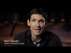 Matt Chandler speaking about The Explicit Gospel.