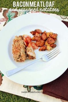Bacon Meatloaf and Seasoned Potatoes at Sweet Rose Studio #recipe #comfortfood