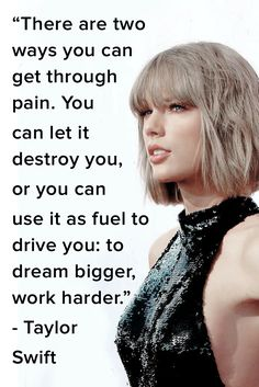 9 Quotes From Taylor Swift That Will Motivate You to Work Harder