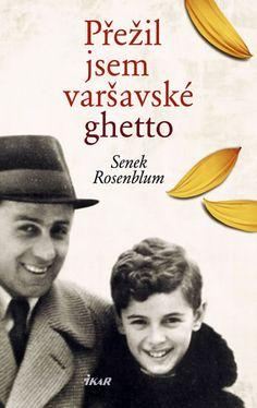 Přežil jsem varšavské ghetto