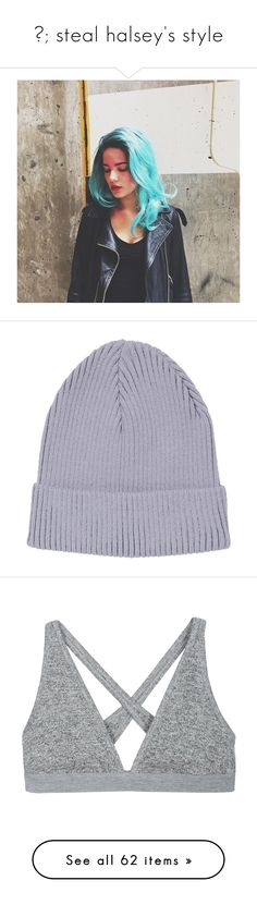 """""""✮; steal halsey's style"""" by brdfrdzen ❤ liked on Polyvore featuring gottatagrandomn3ss, TalisLittleTag, halsey, accessories, hats, beanie, gorros, lilac, acrylic hat and topshop"""