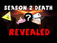 Gravity Falls Season 2 Death Revealed? OMG I ALMOST HAD A HEART ATTACK WHEN I WATCHED IT!!!>>THE EVIDENCE LINES UP PERFECTLY!! >>> WOW OH MY GOSH I CANT BELIEVE IT. ITS TRUE!!