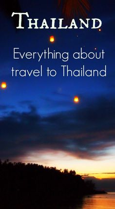 Thailand travel blog. Everything about travel to Thailand, a complete guide, from World Travel Family blog. via @worldtravelfam/