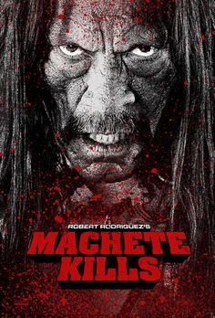 NEW trailer for MACHETE KILLS starring Danny Trejo, Michelle Rodriguez, Jessica Alba, Sofia Vergara, Charlie Sheen, Cuba Gooding Jr. and Mel Gibson! http://www.passmethepopcorn.com/2013/05/30/machete-kills-official-movie-trailer-2013/