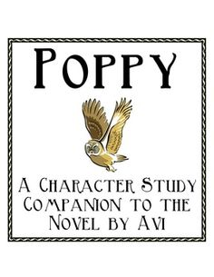Poppy by Avi - Character Study Booklet Poppy Book, Character Traits List, Transition Words, Book Study, Compare And Contrast, Classroom Inspiration, Lined Page, Book Characters, Third Grade